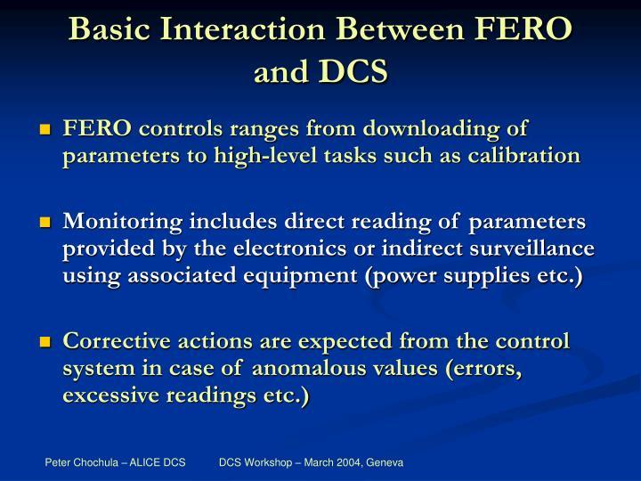 Basic interaction between fero and dcs