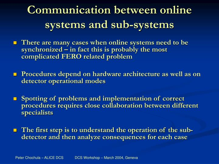 Communication between online systems and sub-systems