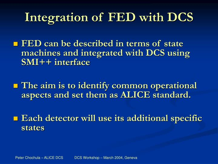 Integration of FED with DCS