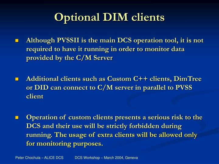 Optional DIM clients