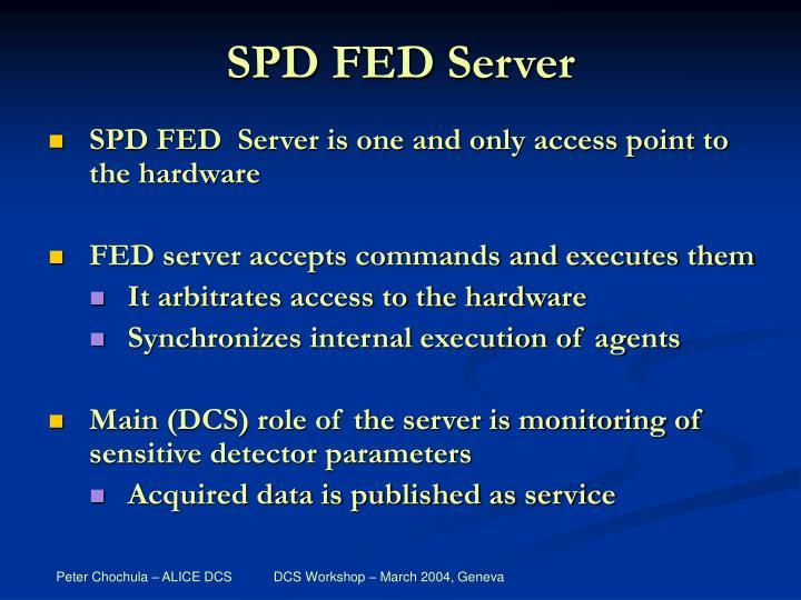 SPD FED Server