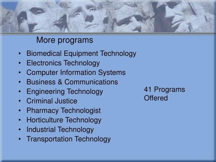 More programs