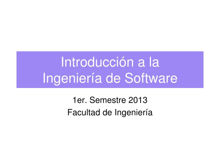 introducci n a la ingenier a de software