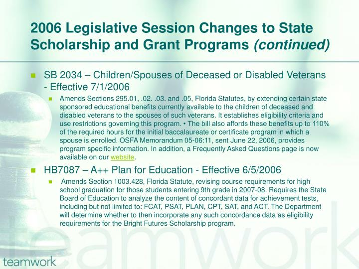 2006 Legislative Session Changes to State Scholarship and Grant Programs