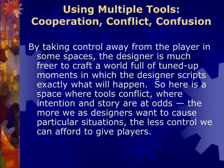 Using Multiple Tools: