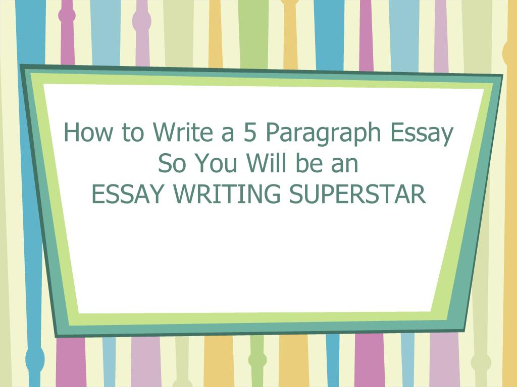 paragraph essay example software development team leader cover essay 5 paragraph example titanic essay columbian exchange essay how to write a 5 paragraph essay so you will be an essay writing superstar l essay 5