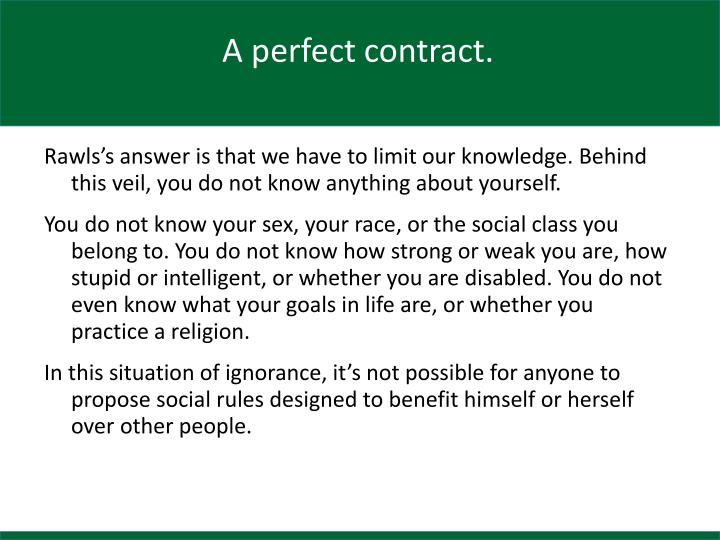 A perfect contract.
