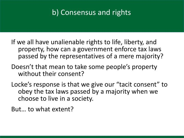 b) Consensus and rights
