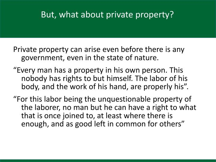 But, what about private property?