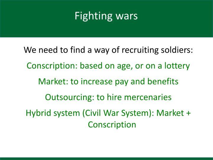 Fighting wars