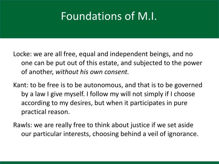 Foundations of M.I.