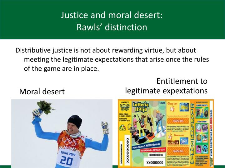 Justice and moral desert: