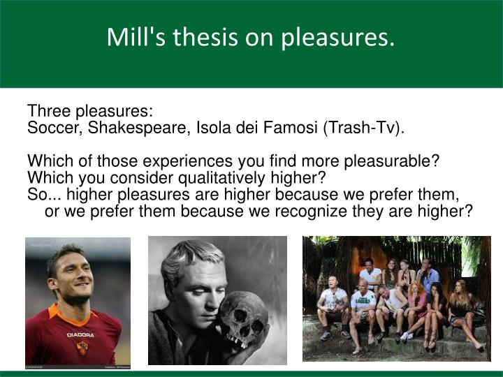 Three pleasures:
