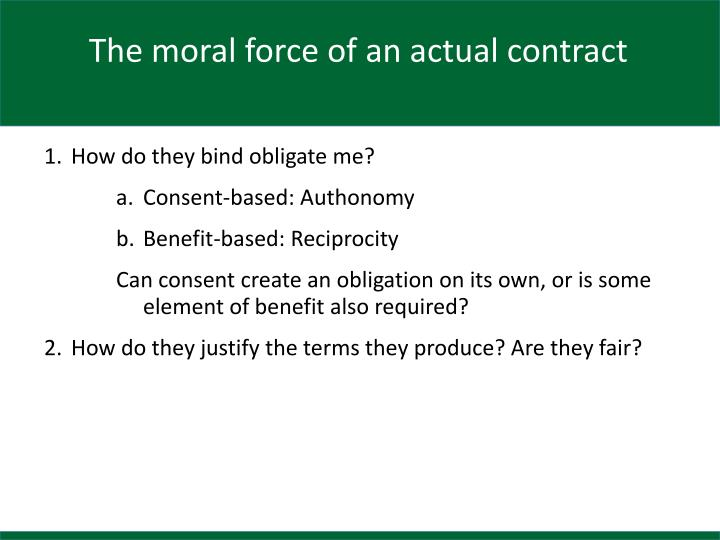 The moral force of an actual contract