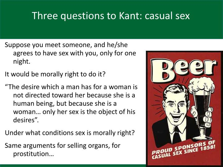 Three questions to Kant: casual sex