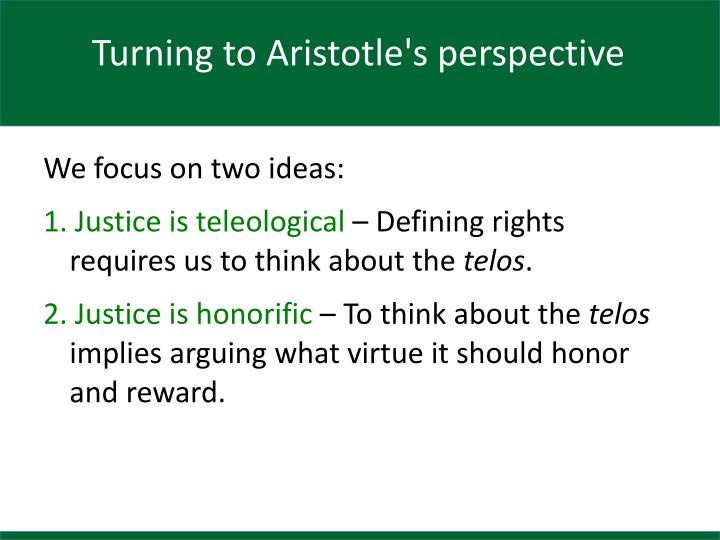 Turning to Aristotle's perspective