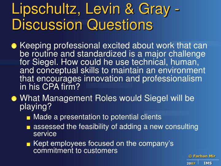 lipschultz levin gray Levin & gray lipschultz llc (trade name lipschultz levin & gray) is in the certified public accountant business view competitors.