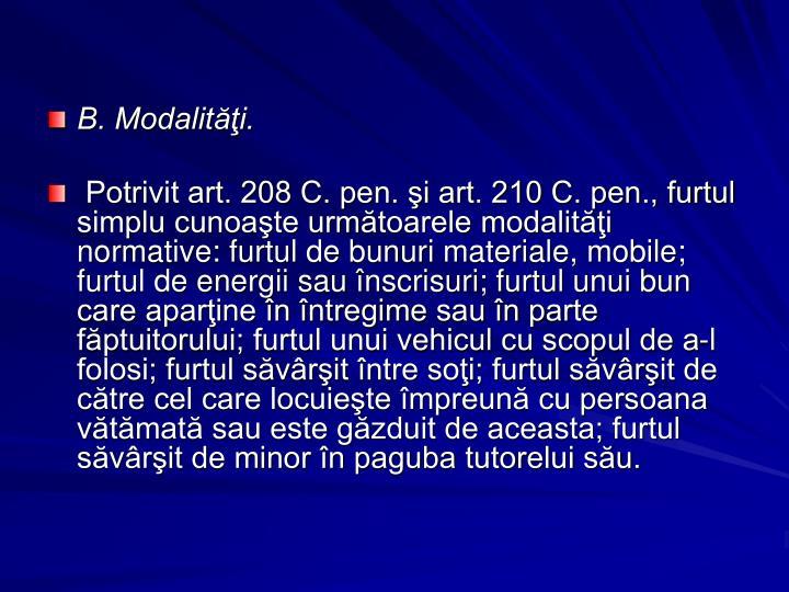 B. Modalităţi.
