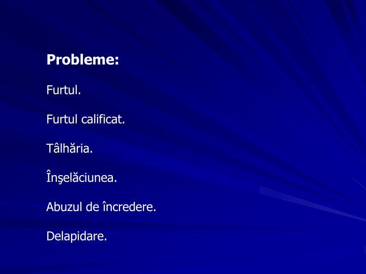 Probleme: