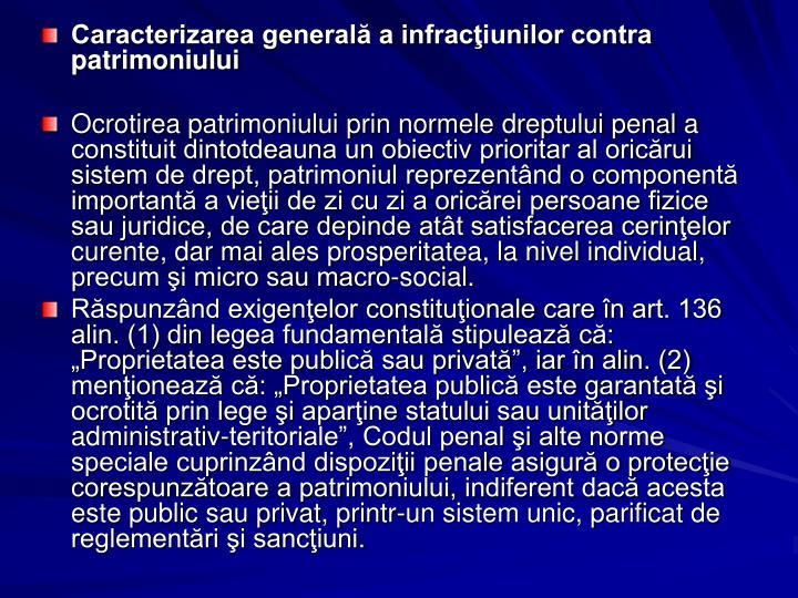 Caracterizarea generală a infracţiunilor contra patrimoniului