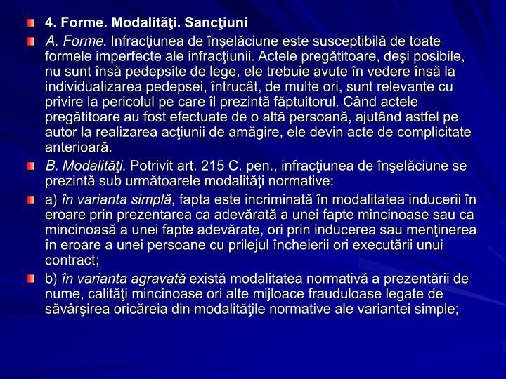 4. Forme. Modalităţi. Sancţiuni