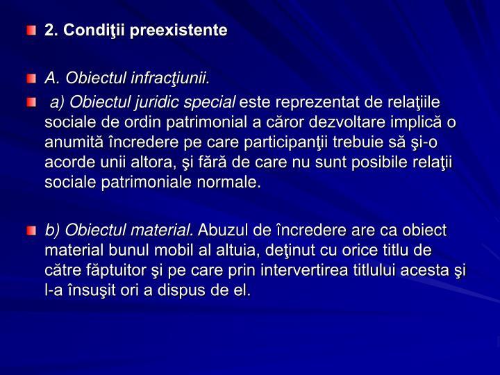 2. Condiţii preexistente