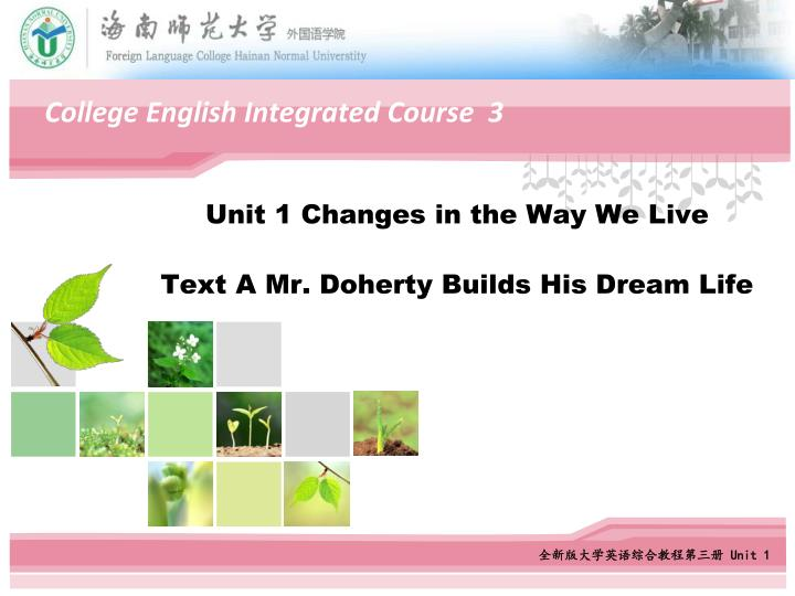 unit 1 changes in the way we live text a mr doherty builds his dream life n.
