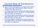 current pace of transactions