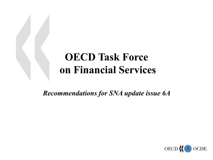 oecd task force on financial services recommendations for sna update issue 6a n.