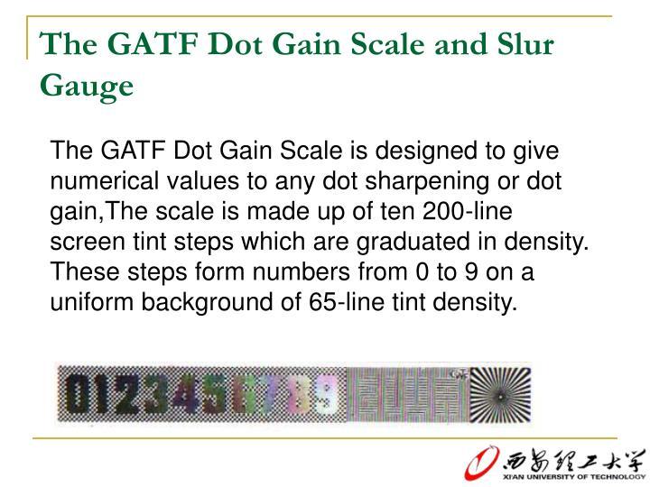 The GATF Dot Gain Scale and Slur Gauge
