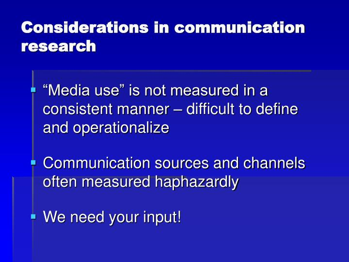 Considerations in communication research