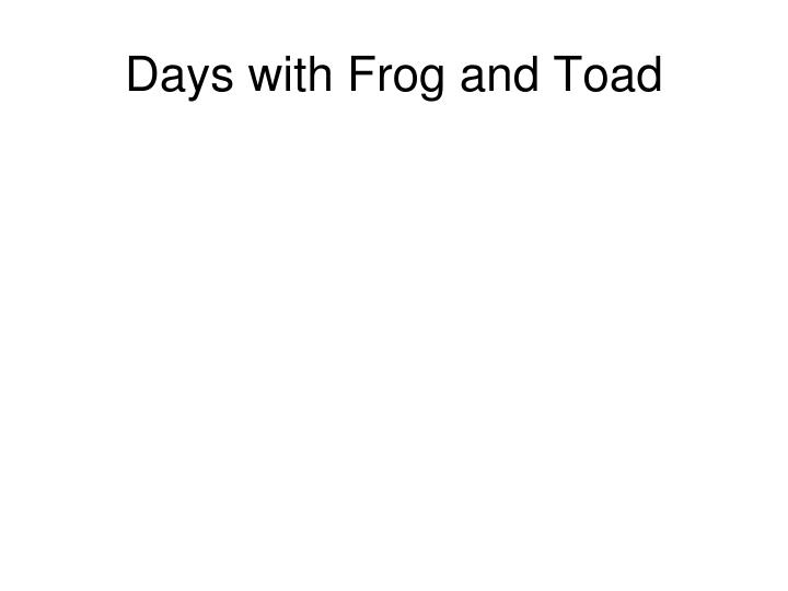 days with frog and toad n.