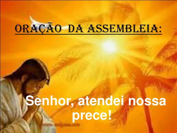 ORAÇÃO  DA ASSEMBLEIA: