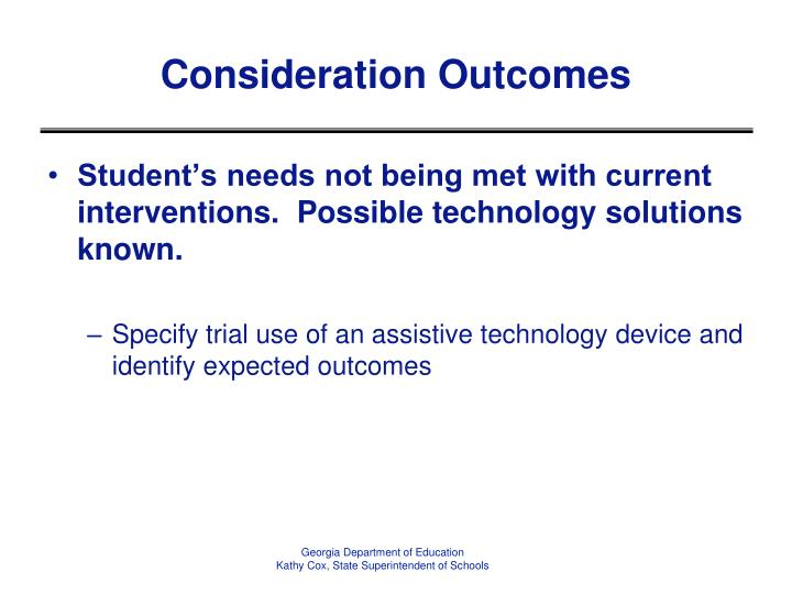 Consideration Outcomes