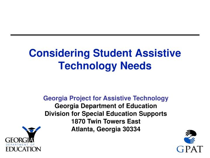 Considering student assistive technology needs