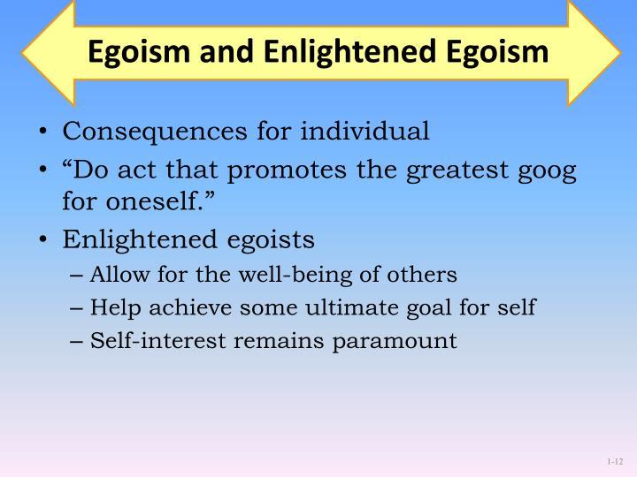 Egoism and Enlightened Egoism
