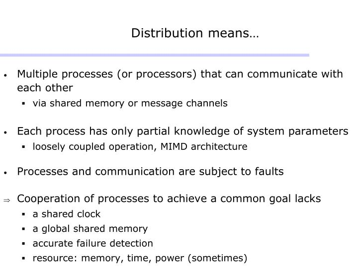 Distribution means