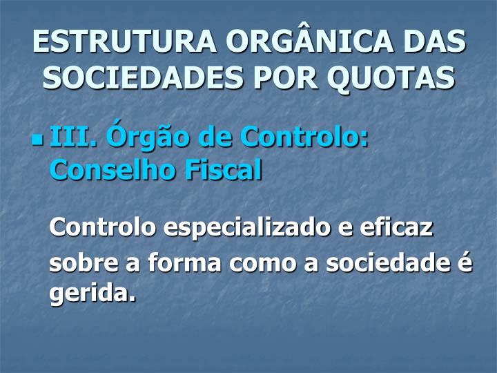 ESTRUTURA ORGÂNICA DAS SOCIEDADES POR QUOTAS