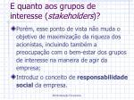 e quanto aos grupos de interesse stakeholders1