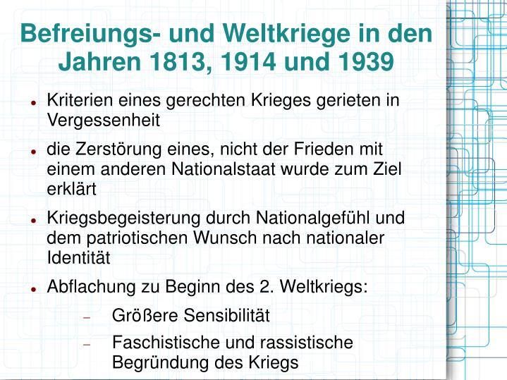 Befreiungs- und Weltkriege in den Jahren 1813, 1914 und 1939