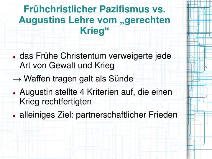 """Frühchristlicher Pazifismus vs. Augustins Lehre vom """"gerechten Krieg"""""""