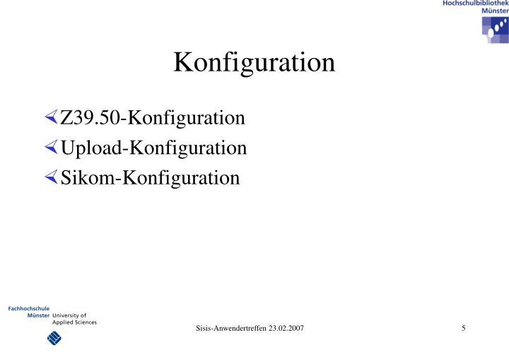 Konfiguration