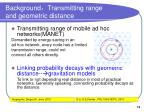 background transmitting range and geometric distance
