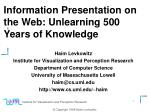 information presentation on the web unlearning 500 years of knowledge