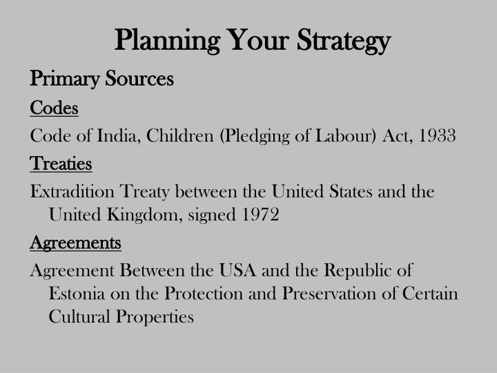 Planning your strategy1