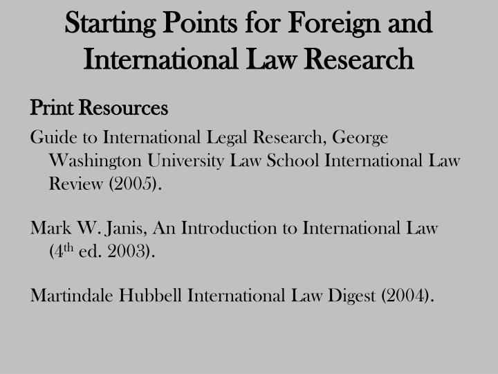 Starting Points for Foreign and International Law Research