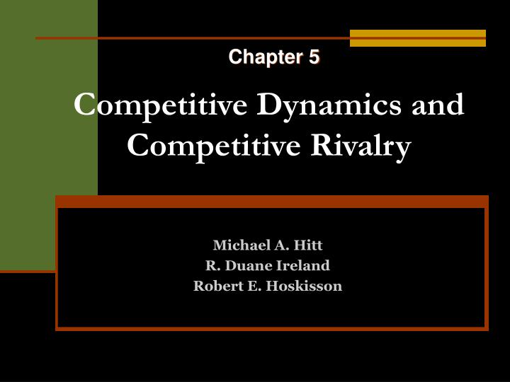 competitive dynamics and competitive rivalry n.