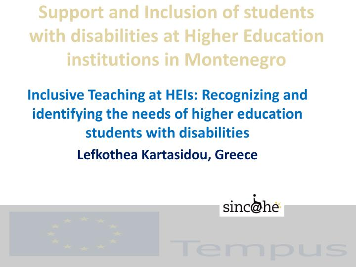 support and inclusion of students with disabilities at higher education institutions in montenegro n.