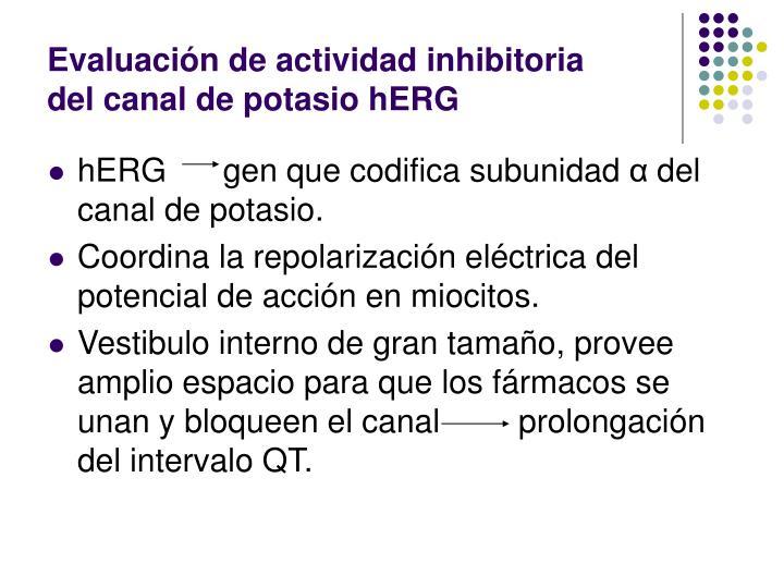 Evaluación de actividad inhibitoria