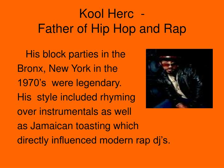 Kool herc father of hip hop and rap1